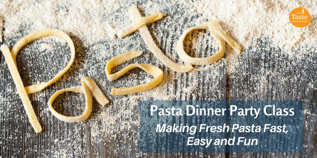 Pasta Dinner Party class