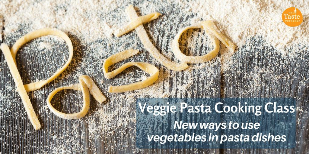 Veggie Pasta class