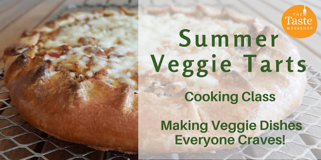 Summer Veggie Tarts class